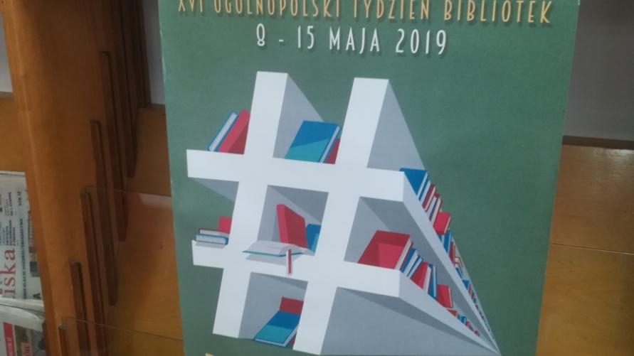 """Plakat z informacją """"Ogólnopolski Tydzień Bibliotek 8-15 maja 2019"""""""