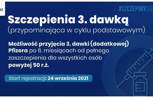 Informacja dot.  szczepienia trzecią dawką przeciw  Covid-19